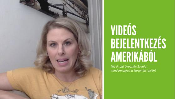 Videó üzenet-Ororszlán Szonja-Amerika