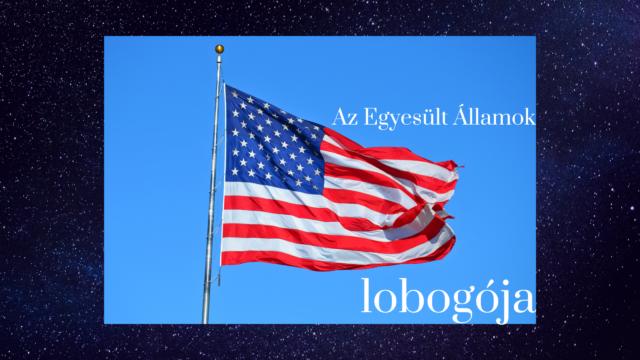 The Star Spangled Banner, avagy az Amerikai Egyesült Államok lobogója
