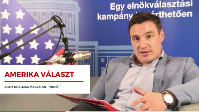 Amerikai elnökválasztás érthetően magyarul