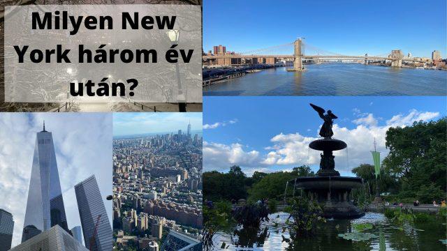 Milyen New York három év után?