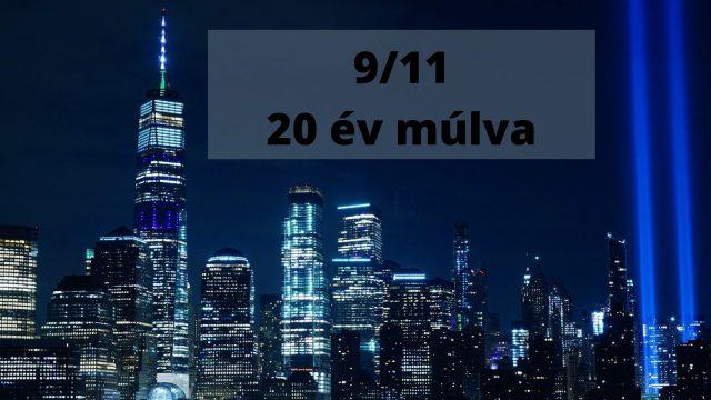 9/11: 20 év múlva