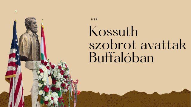 Felavatták Kossuth Lajos mellszobrát a New York állambeli Buffalóban